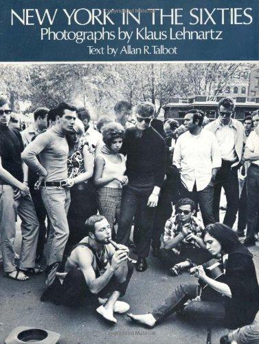 New York in the Sixties: Lehnartz, Klaus, Talbot, Allan R.