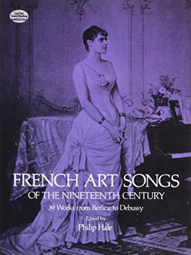 9780486236803: French Art Songs of the Nineteenth Century: 39 Works from Berlioz to Debussy (Dover Song Collections)