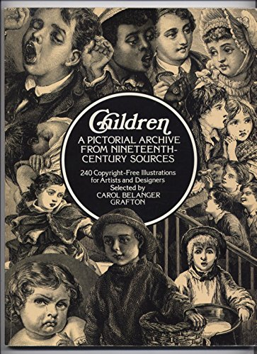 9780486236940: Children: A Pictorial Archive from Nineteenth-Century Sources : 240 Copyright-Free Illustrations for Artists and Designers (Dover Pictorial Archive)