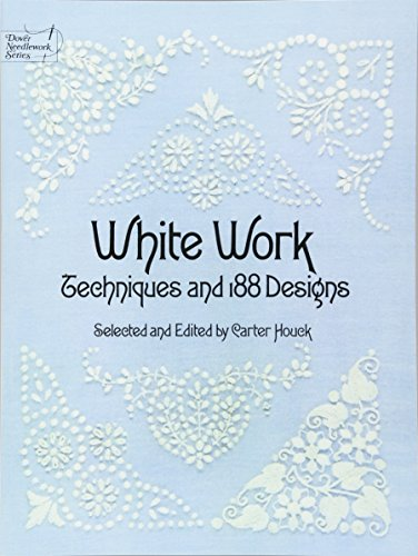 9780486236957: White Work: Techniques and 188 Designs (Dover Embroidery, Needlepoint)