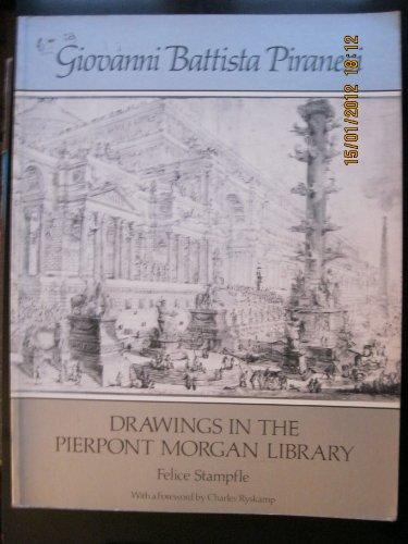 Giovanni Battista Piranesi: Drawings In The Pierpont: Everett Garrison with