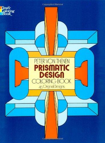 9780486237169: Prismatic Designs Coloring Book (Dover Design Coloring Books)