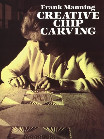 9780486237350: Creative Chip Carving