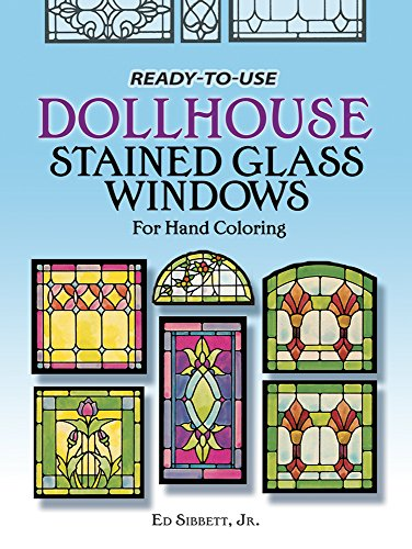 9780486237404: Ready-to-Use Dollhouse Stained Glass Windows for Hand Coloring