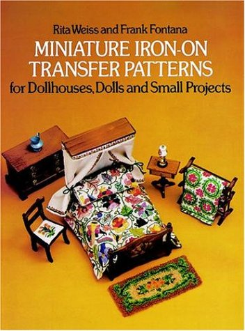 9780486237411: Miniature Iron-On Transfer Patterns for Dollhouses, Dolls and Small Projects