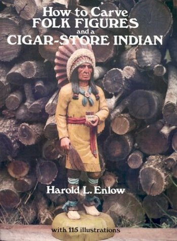 9780486237480: How to Carve Folk Figures and a Cigar-Store Indian (Dover Pictorial Archive Series)