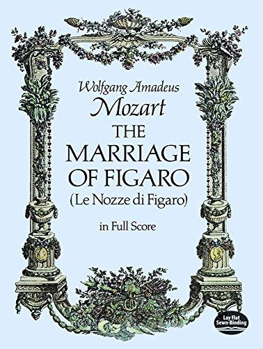 Mozart: The Marriage of Figaro (Le Nozze: Mozart, Wolfgang Amadeus;