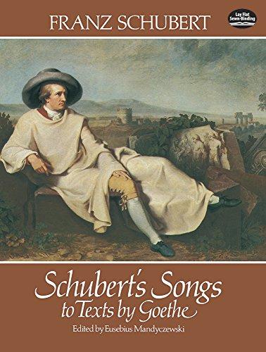 Schubert's songs to texts by Goethe.: Schubert,Franz.