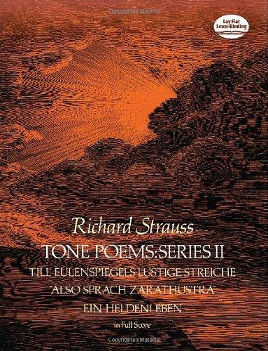 9780486237558: Tone Poems in Full Score, Series II: Till Eulenspiegels Lustige Streiche, Also Sprach Zarathustra and Ein Heldenleben (Dover Music Scores)