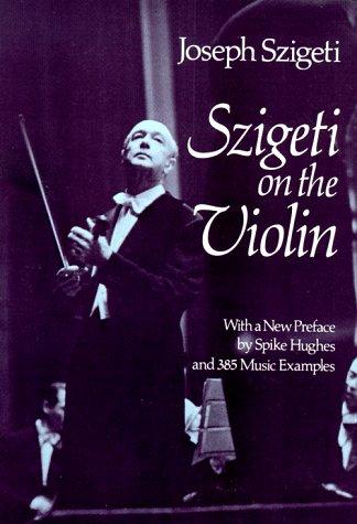 9780486237633: Szigeti on the Violin