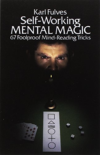 9780486238067: Self-working Mental Magic: Sixty-seven Foolproof Mind Reading Tricks (Dover Magic Books)