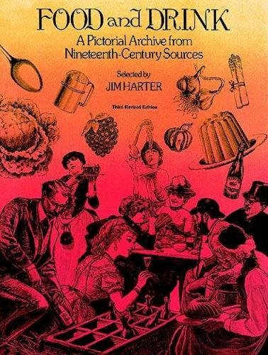 9780486238166: Food and Drink: A Pictorial Archive from Nineteenth-Century Sources