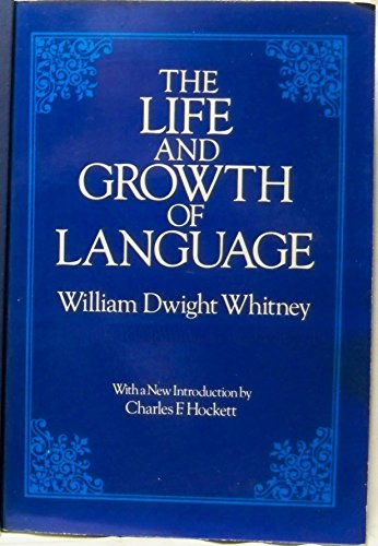 9780486238661: Life and Growth of Language: An Outline of Linguistic Science