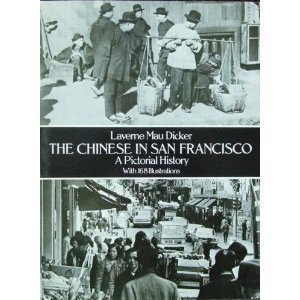 9780486238685: The Chinese in San Francisco: A Pictorial History