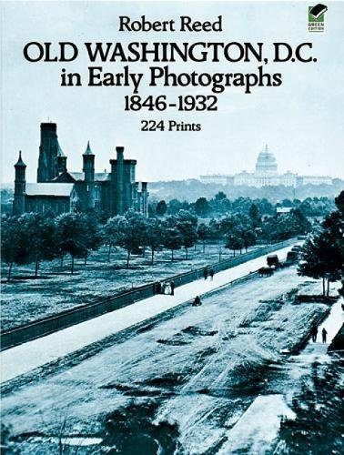 9780486238692: Old Washington, D.C. in Early Photographs, 1846-1932