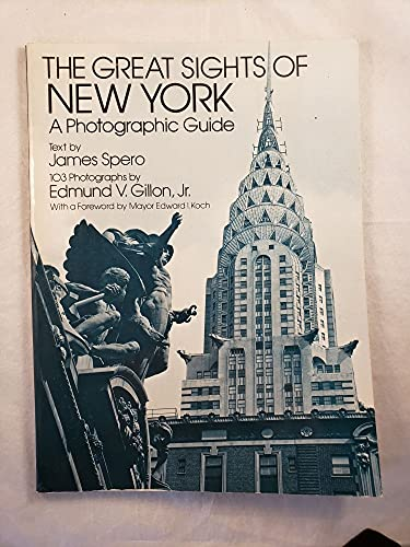 Great Sights of New York: A Photographic: Spero, James, Gillon,