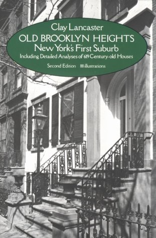 Old Brooklyn Heights. New York's First Suburb