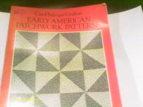 9780486238821: Early American Patchwork Patterns: Full-Size Templates and Instructions for 12 Quilts (Dover Needlework)