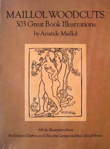 9780486238975: Maillol Woodcuts: 303 Great Book Illustrations