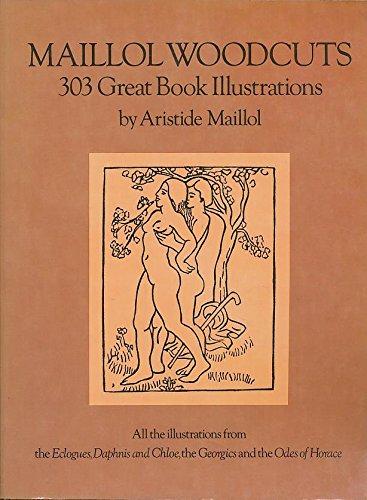 Woodcuts: 303 Great Book Illustrations Maillol, Aristide