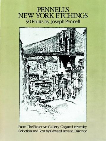 9780486239132: Pennell's New York Etchings: 90 Prints