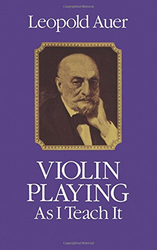 9780486239170: Violin Playing as I Teach It (Dover Books on Music)