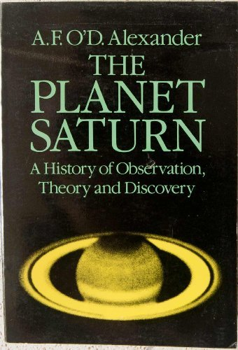The Planet Saturn: A History of Observation, Theory, and Discovery