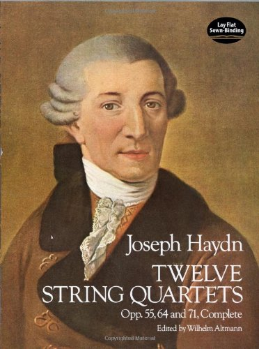 9780486239330: Twelve String Quartets, Opp. 55, 64 and 71, Complete (Dover Chamber Music Scores)