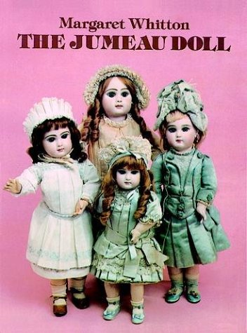 The Jumeau Doll: Whitton, Margaret