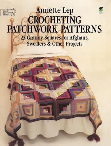 9780486239675: Crocheting Patchwork Patterns (Dover Knitting, Crochet, Tatting, Lace)