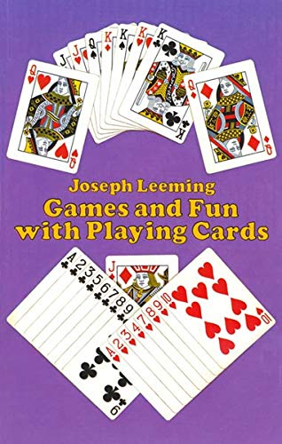 Games and Fun with Playing Cards (Dover Children's Activity Books): Joseph Leeming