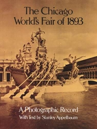 9780486239903: The Chicago World's Fair of 1893: A Photographic Record (Dover Architectural)