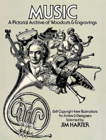 Music: A Pictorial Archive of Woodcuts and Engravings (Dover Pictorial Archives): Harter, Jim