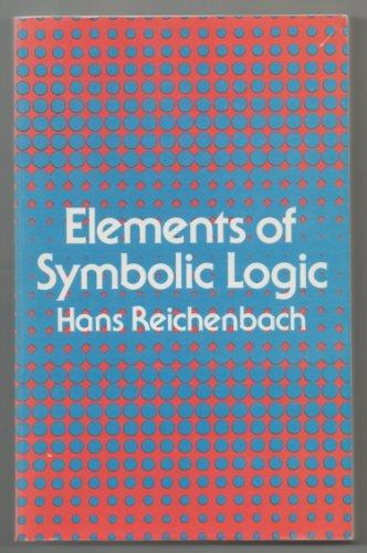 Elements of Symbolic Logic: Hans Reichenbach
