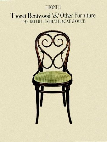 9780486240244: Thonet Bentwood & Other Furniture: The 1904 Illustrated Catalogue