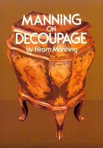 9780486240282: Manning on Decoupage