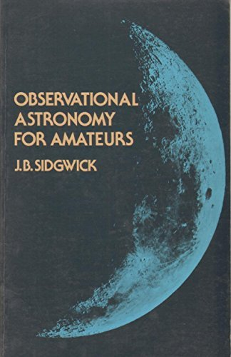 9780486240336: Observational Astronomy for Amateurs