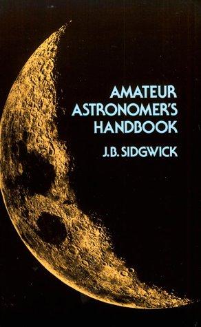9780486240343: Amateur Astronomer's Handbook Amateur Astronomer's Handbook Amateur Astronomer's Handbook (Dover Books on Astronomy)