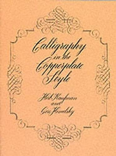 9780486240374: Calligraphy in the Copperplate Style (Lettering, Calligraphy, Typography)