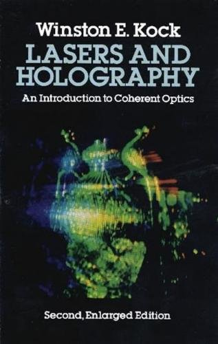 9780486240411: Lasers and Holography (Dover Books Explaining Science)