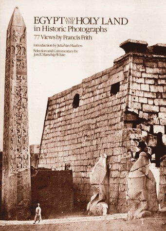 9780486240480: Egypt and the Holy Land in Historic Photographs: Seventy-Seven Views by Francis Frith
