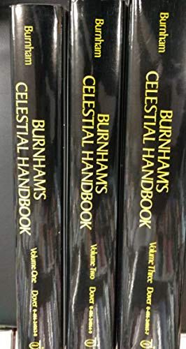 Burnham's Celestial Handbook: An Observor's Guide to the Universe Beyond the Solar System - 3 Vol...