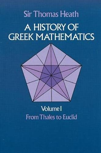 9780486240732: A History of Greek Mathematics: From Thales to Euclid v.1: From Thales to Euclid Vol 1 (Dover Books on Mathematics)