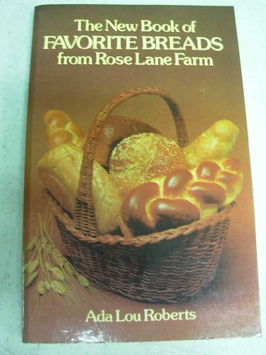 9780486240916: The New Book of Favorite Breads from Rose Lane Farm