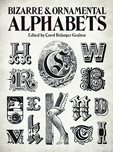 9780486241050: Bizarre & Ornamental Alphabets (Lettering, Calligraphy, Typography)