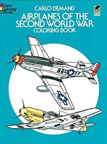9780486241074: Airplanes of the Second World War Coloring Book (Dover History Coloring Book)