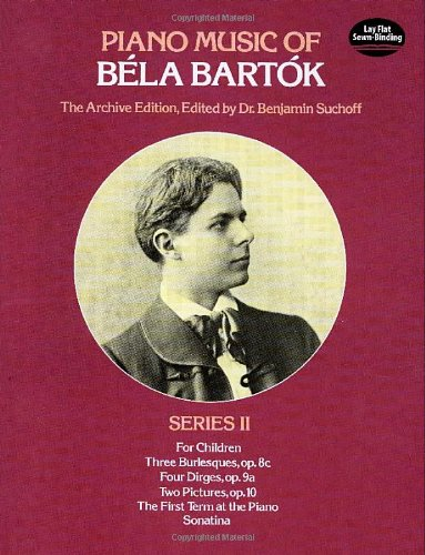 9780486241098: Piano Music of Bela Bartok, Series II: Second in the Archive Edition Incorporating Composer's Corrections: Seris II