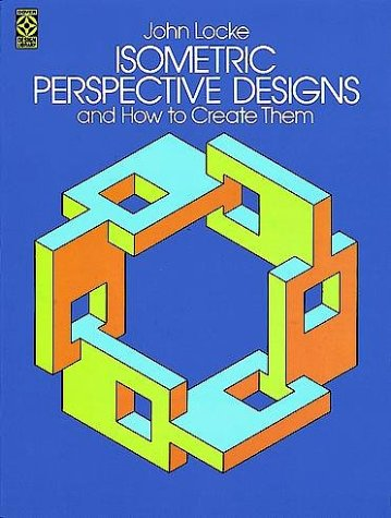 9780486241234: Isometric Perspective Designs and How to Create Them (Dover Pictorial Archive)