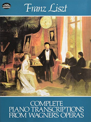 9780486241265: Complete Piano Transcriptions from Wagner's Operas (Dover Music for Piano)