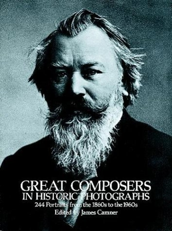 9780486241326: Great Composers in Historic Photographs (Pub. Dover, Mineola, NY 11501, US)